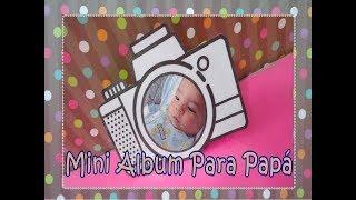 REGALO PARA PAPA Mini Álbum De Camara --CariCositas--