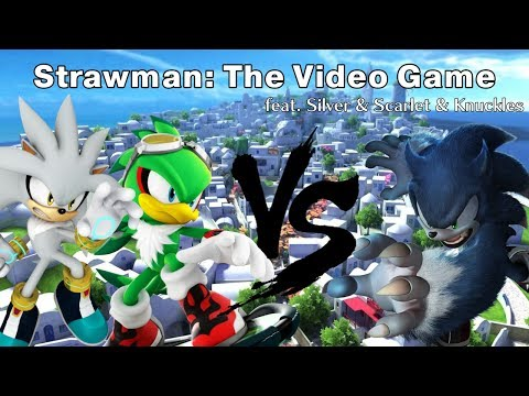 (Co-op) Strawman the Video Game feat  Silver and Scarlet and Knuckles [Crafter Entertainment]