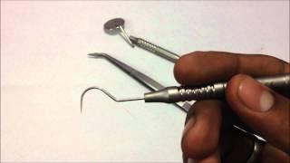 Mouth Mirror, Explorer, Tweezer - Basic Diagnostic Instruments in Dentistry