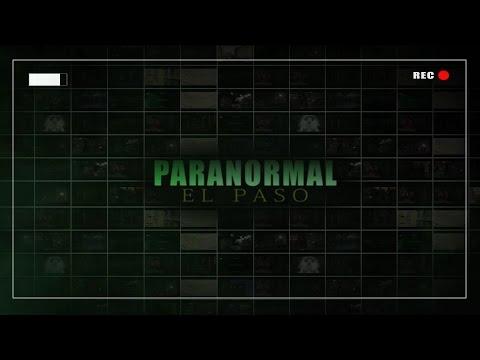 Paranormal El Paso | Only in El Paso | KCOS