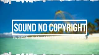 PACIFIC SUN - Nicolai Heidlas Music (SOUND NO COPYRIGHT)
