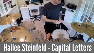 Hailee Steinfeld - Capital Letters (Drum Cover)