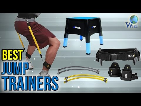 8 Best Jump Trainers 2017