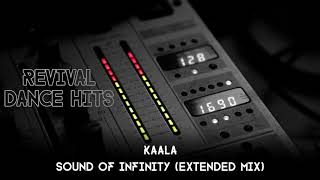 Kaala - Sound Of Infinity (Extended Mix)