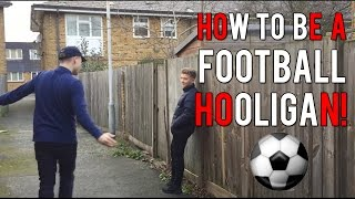 One of Johnny Carey's most viewed videos: HOW TO BE A FOOTBALL HOOLIGAN [UK]
