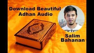 download-beautiful-adhan-audio-by-salim-bahanan