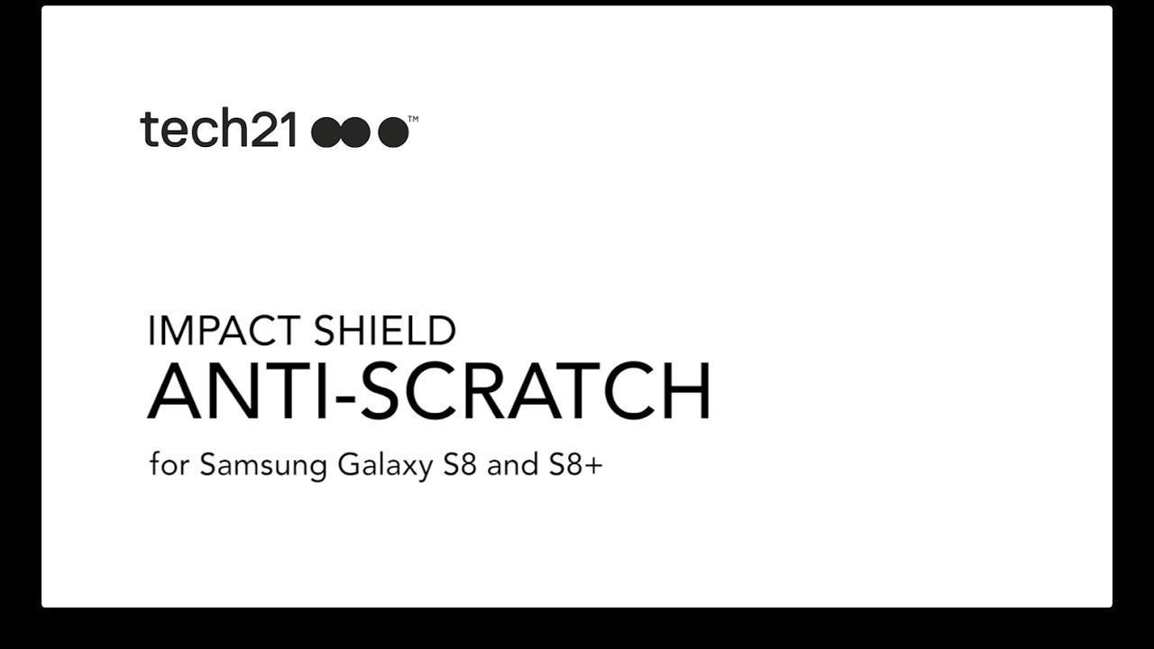 uk availability 4340d adc9b Impact Shield Anti-Scratch for Samsung Galaxy S8 and S8+ Installation