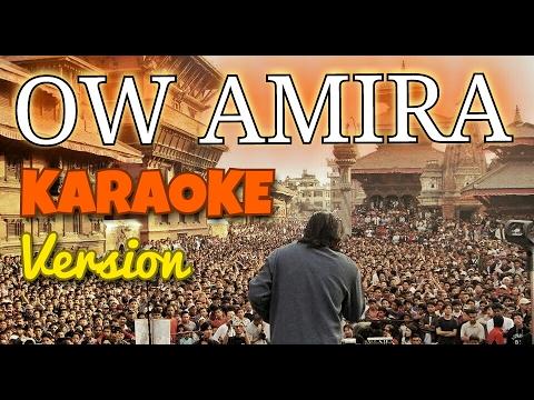 Nepali Karaoke Song - OW AMIRA (Track) | Deepak Bajracharya
