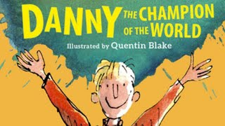 Roald Dahl | Danny the Champion of the World - Full audiobook with text (AudioEbook)