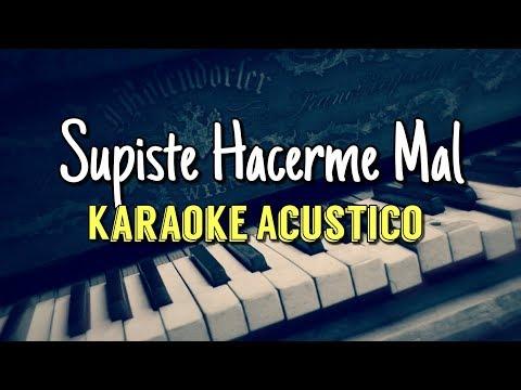 Supiste Hacerme Mal - La Trakalosa De Monterrey - Karaoke Acústico Piano - Leo Mart