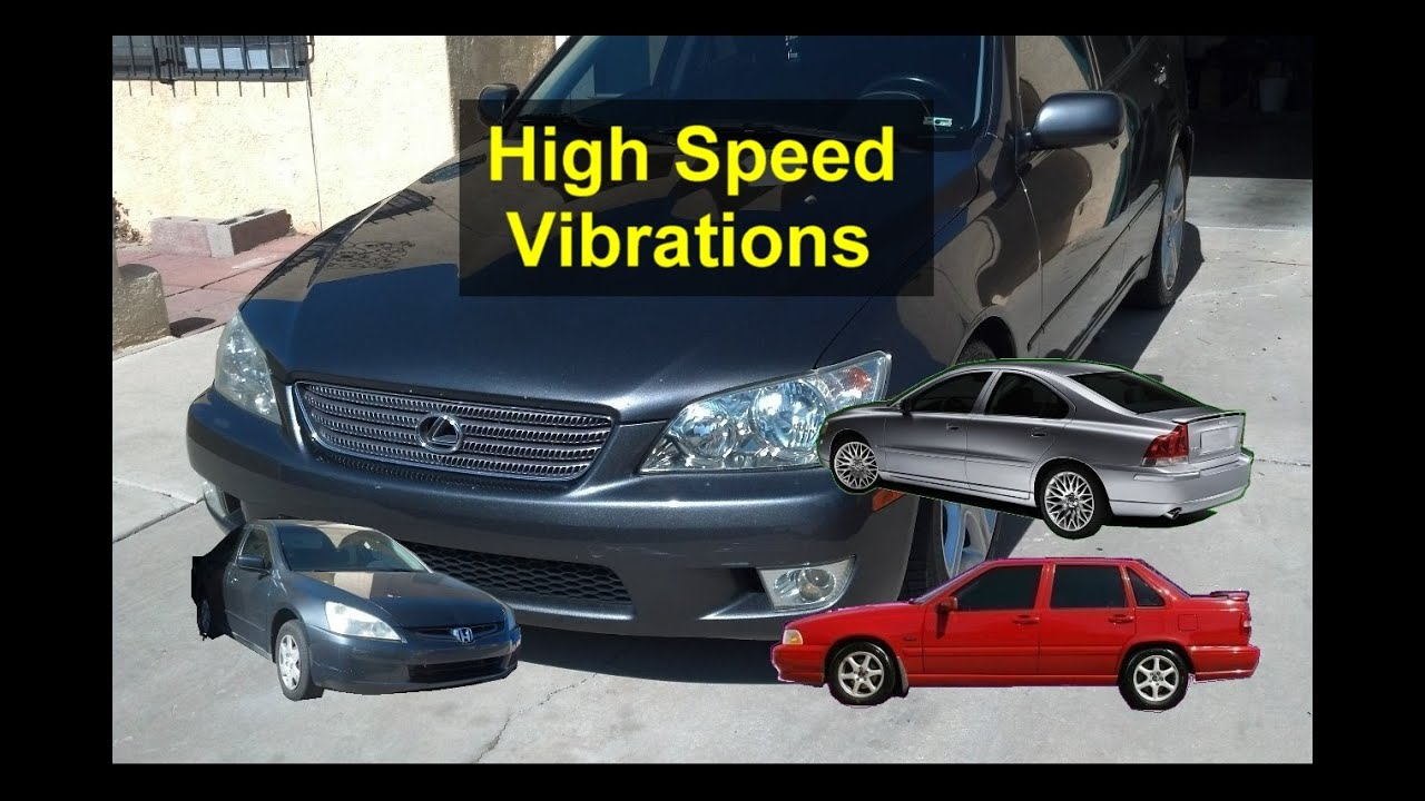Vibrations while driving at highway speeds, after market wheels, shaking, -  VOTD