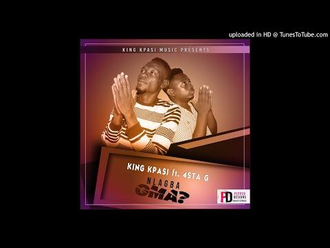 King Kpasi ft. 4sta G -Nlagbaagma Prod. Pepper