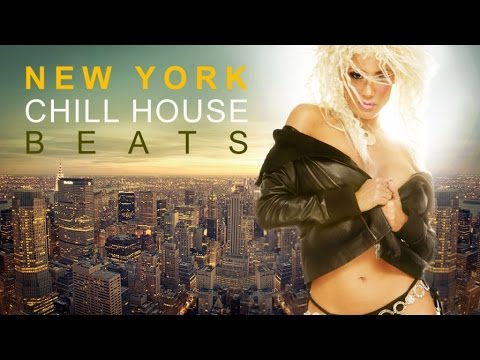 NEW YORK ✭ Chill House Beats | Essential Deep Grooves from the Coolest Bars & Clubs