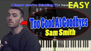 Baixar Sam Smith - Too Good At Goodbyes - EASY Piano Tutorial (by Dai Thanh Bussiness) 09-2017