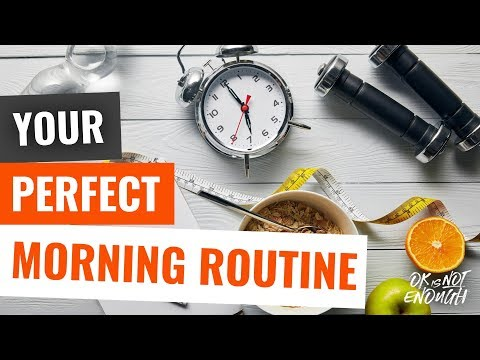 How to create your perfect morning routine 0