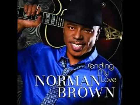Norman Brown   Sending My Love  Full Album, 2010360P