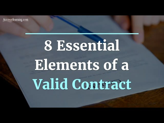 8 essential elements of Valid Contract
