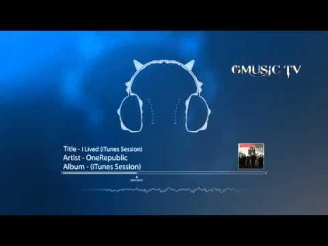 OneRepublic - I Lived (iTunes Session) - Audio HD