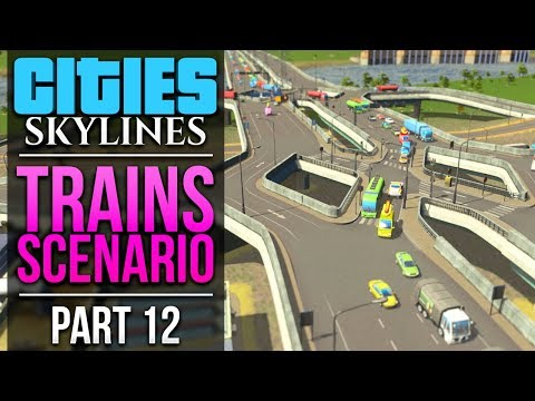 Cities: Skylines Trains Scenario   PART 12   DOUBLE-DIAMOND