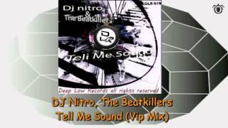 DJ Nitro, The Beatkillers - Tell Me Sound (Vip Mix)