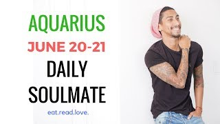 "AQUARIUS SOULMATE ""DOWNSIDE:UPSIDE"" JUNE 20 21 DAILY LOVE TAROT READING"