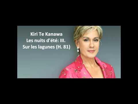 "Kiri Te Kanawa: The complete ""Les nuits d'été H. 81"" (Berlioz)"