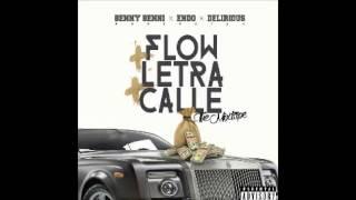 Benny benni Ft Endo y Delirious - Flow Letra Calle