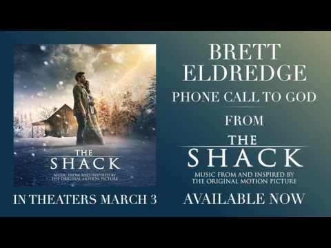 Brett Eldredge - Phone Call To God (from The Shack) [Official Audio]