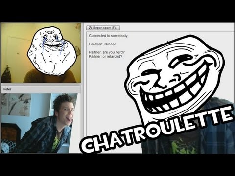 Chatroulette | HACIENDO HAMIJOS MULTICULTURALES | TROLEANDO LIKE A BAUS