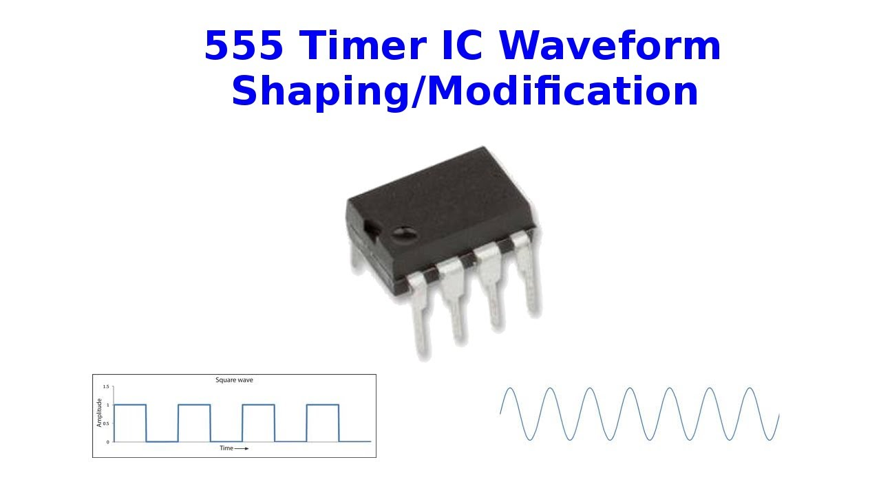 555 Timer Ic Waveform Shaping Modification Youtube Special Function Circuits Lm555