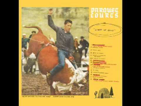 Parquet Courts - Borrowed Time
