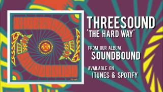 Baixar Threesound - The Hard Way