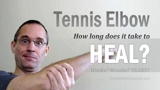 Tennis Elbow Healing: What's Taking So Long?