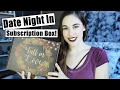 Date Night In Unboxing! || Subscription Box Sunday
