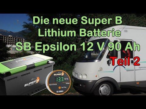 Super B Lithium Batterie Epsilon 90AH für das Reisemobil Teil2 Der Einbau