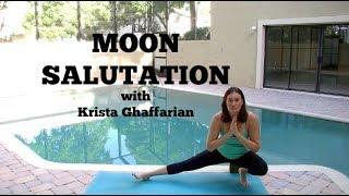 Moon Salutation Yoga Practice