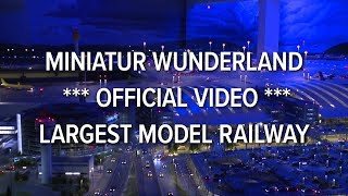 Miniatur Wunderland *** official video *** largest model railway / railroad of the world thumbnail