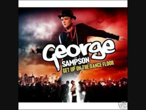 George Sampson - Get Up On The Dance Floor (NEW!)