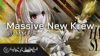 Massive New Krew - S.U.M.M.E.R