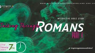 Livingpraise Weekly Bible Study // Talking through Romans 4