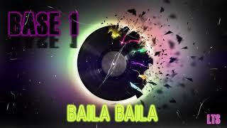 Baila Baila - BASE UNO 1 (Official Audio)