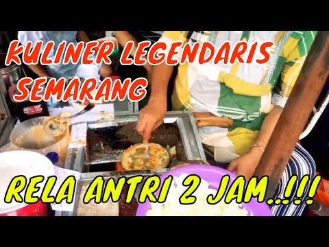 kuliner-semarang-murah-meriah---street-food-semarang,-antri-sampe-2-jam...!!!