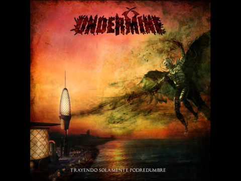 UNDERMINE-Trayendo Solamente Podredumbre (FULL EP) 2012