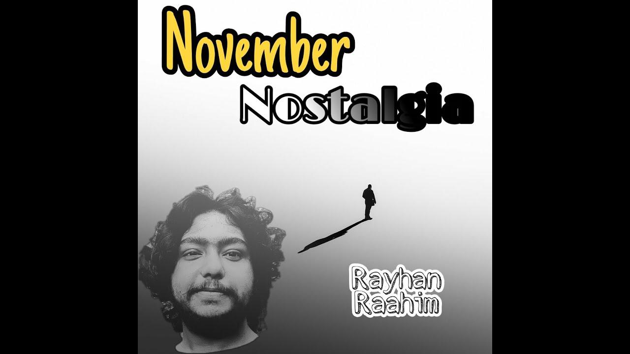 Download নভেম্বর নস্টালজিয়া । November Nostalgia (Original song) । Raahim । Argha Dev