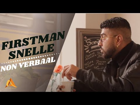 F1Rstman & Snelle - Non Verbaal