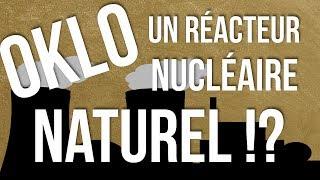 Le Réacteur Nucléaire Naturel d'Oklo - Anecdoxos 11