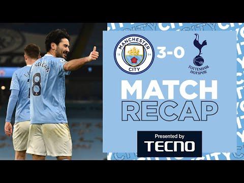 MATCH RECAP | CITY 3-0 SPURS