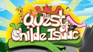 The Quest of Childe Isaac