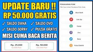 APLIKASI PENGHASIL SALDO DANA DAN GOPAY GRATIS 2020 - BACA BERITA DAPAT SALDO DANA screenshot 5