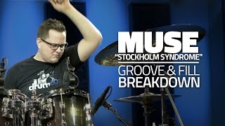 "Muse - ""Stockholm Syndrome"" Groove And Fill Breakdown - Drum Lesson"